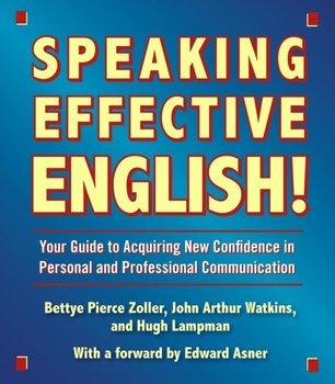 Speaking Effective English!-Watkins John Arthur, Lampman Hugh, Asner Ed, Zoller Bettye