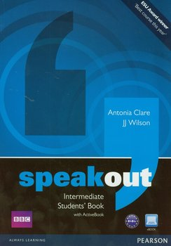 Speakout. Intermediate. Students' Book. Poziom B1 + DVD-Clare Antonia, Wilson J.J.