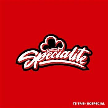 Specialite-Te-Tris, SoSpecial