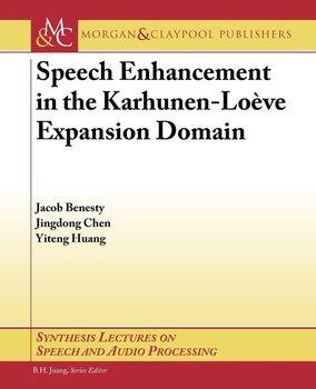 Speech Enhancement in the Karhunen-Loeve Expansion Domain-Benesty Jacob