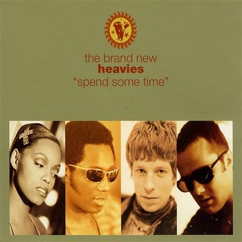 Spend Some Time - The Brand New Heavies