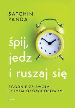 Śpij, jedz i ruszaj się zgodnie ze swoim rytmem okołodobowym-Panda Satchin