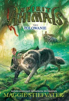 Spirit Animals. Tom 2. Polowanie                      (ebook)