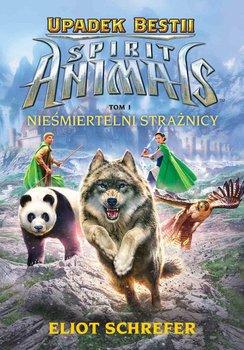 Spirit Animals. Upadek Bestii. Tom 1. Nieśmiertelni strażnicy                      (ebook)