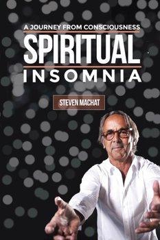 Spiritual Insomnia-Machat Steven