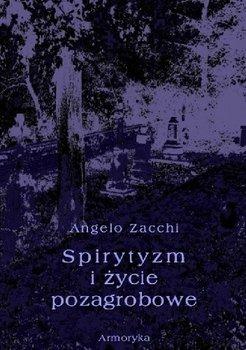 Spirytyzm i życie pozagrobowe-Zacchi Angelo