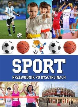 Sport. Przewodnik po dyscyplinach                      (ebook)