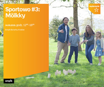 Sportowo #3: Mölkky | Empik Bonarka