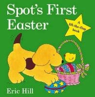 Spot's First Easter - Hill Eric