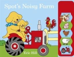 Spot's Noisy Farm-Hill Eric