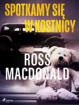 Spotkamy się w kostnicy-Macdonald Ross