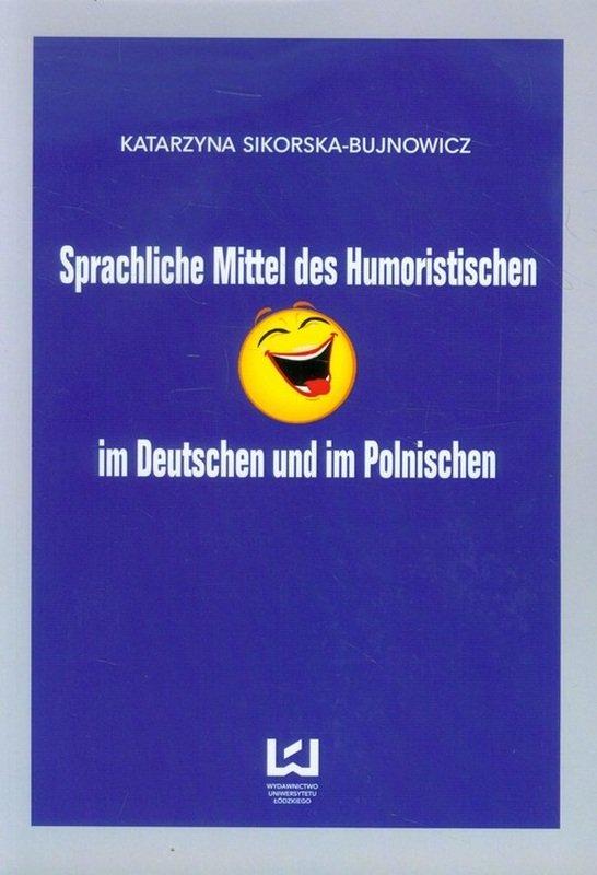 Interpretation Küchenuhr Sprachliche Mittel ~ sprachliche mittel des humoristischen sikorska bujnowicz katarzyna ksi u0105 u017cka w sklepie empik com