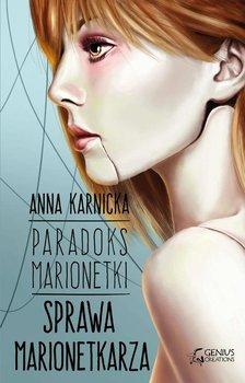 Sprawa marionetkarza. Paradoks marionetki-Karnicka Anna