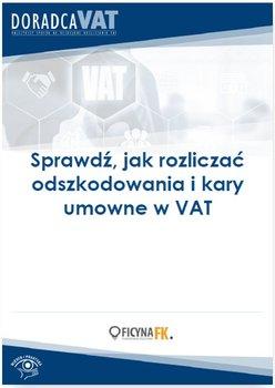 Sprawdź, jak rozliczać odszkodowania i kary umowne w VAT                      (ebook)
