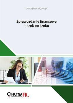 Sprawozdanie finansowe - krok po kroku
