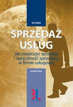 Sprzedaż usług. Jak zwiększyć sprzedaż i opłacalność sprzedaży w firmie usługowej                      (ebook)