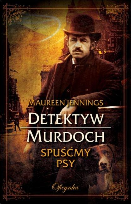Spuśćmy psy Maureen Jennings