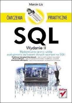 SQL. Ćwiczenia praktyczne. Wydanie II-Lis Marcin