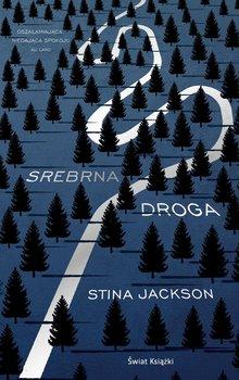 Srebrna droga-Jackson Stina