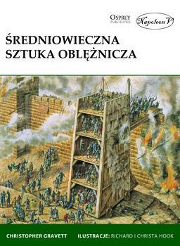 Średniowieczna sztuka oblężnicza-Gravett Christopher