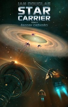 Środek ciężkości. Star Carrier. Tom 2-Douglas Ian