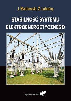 Stabilność systemu elektroenergetycznego-Lubośny Zbigniew, Machowski Jan