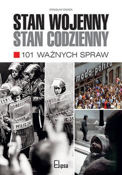 Stan wojenny stan codzienny. 101 ważnych spraw-Zasada Stanisław