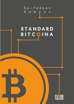 Standard Bitcoina-Ammous Saifedean