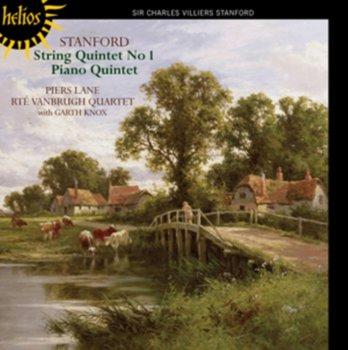 Stanford: String Quintet No.1, Piano Quintet-RTE Vanbrugh Quartet, Lane Piers, Knox Garth