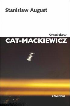 Stanisław August-Cat-Mackiewicz Stanisław