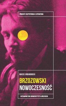 Stanisław Brzozowski. Nowoczesność-Urbanowski Maciej