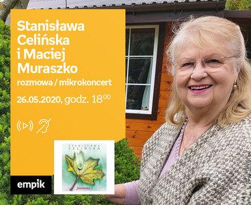 Stanisława Celińska i Maciej Muraszko – Premiera online z mikrokoncertem