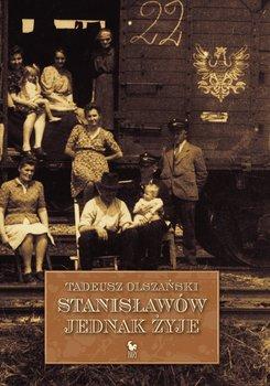 Stanisławów jednak żyje-Olszański Tadeusz
