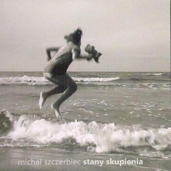 Stany skupienia-Szczerbiec Michał