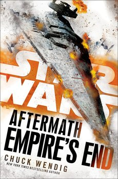 Star Wars: Aftermath: Empire's End-Wendig Chuck