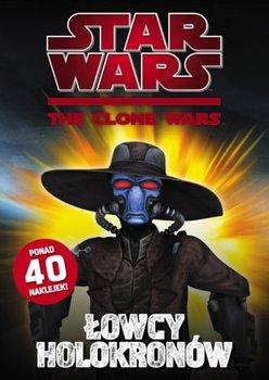 Star Wars. The Clone Wars. Łowcy holokronów-Opracowanie zbiorowe
