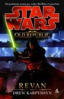 Star Wars. The Old Republic. Tom 1. Revan