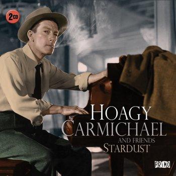Stardust-Hoagy Carmichael and Friends