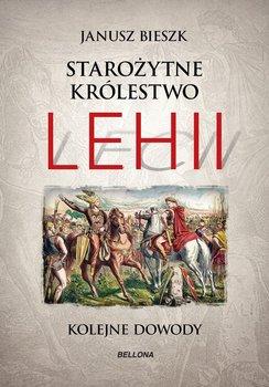 Starożytne Królestwo Lehii. Kolejne dowody-Bieszk Janusz