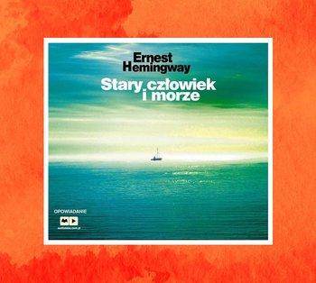 Stary człowiek i morze-Hemingway Ernest
