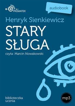 Stary sługa-Sienkiewicz Henryk