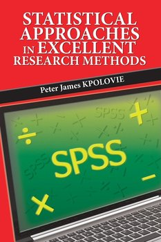 Statistical Approaches in Excellent Research Methods-Kpolovie Peter James