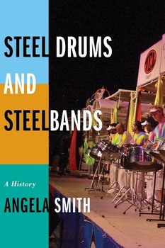 STEEL DRUMS & STEELBANDS - Smith Angela