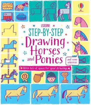Step-by-step Drawing Horses and Ponies-Watt Fiona