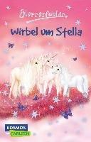 Sternenfohlen 07: Wirbel um Stella-Chapman Linda