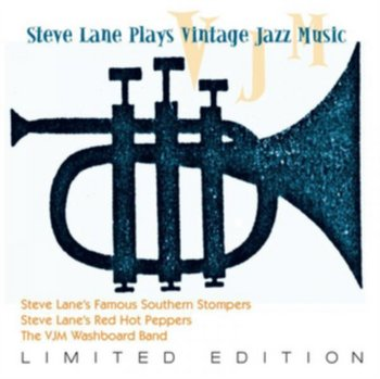 Steve Lane Plays Vintage Jazz Music-Steve Lane's Famous Southern Stompers