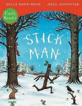 Stick Man Early Reader-Donaldson Julia