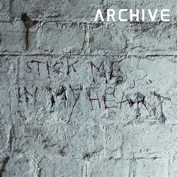 Stick Me In My Heart-Archive
