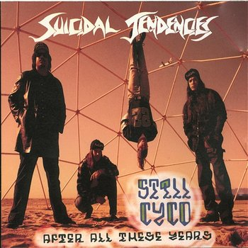 STILL CYCO AFTER ALL THESE YEARS-Suicidal Tendencies