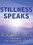 Stillness Speaks-Tolle Eckhart